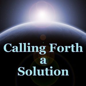 Gift | Guided Meditation to Call Forth a Solution (MP3)